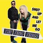 Shut Up and Let Me Go - Single