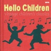 Hello Children - Vintage Childrens Classics, Various Artists