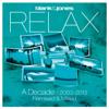Relax - A Decade 2003-2013 Remixed & Mixed - Blank & Jones