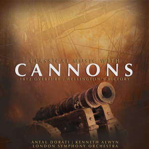 Antal Doráti, Kenneth Alwyn & London Symphony Orchestra - Classical Music with Cannons - EP