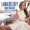 Dark Paradise (Parov Stelar Remix) - Single, Lana Del Rey
