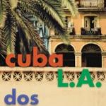 Cuba L.A. - La Mora