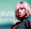 Give It To You (feat. Sean Paul) - EP, Eve
