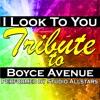 I Look to You (A Tribure to Boyce Avenue) - Single, Studio All-Stars