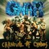 Carnival of Chaos, GWAR