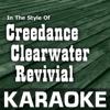Karaoke in the Style of Creedence Clearwater Revival - Karaoke Cloud