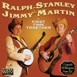 Jimmy Martin & Ralph Stanley - Don't Let Your Sweet Love Die