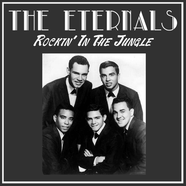 Rockin' in the Jungle - Single by The Eternals on Apple Music