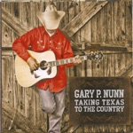 Gary P. Nunn - A Two-Step Away
