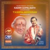 Kadiri Gopalnath Saxophone T V Gopalakrishnan Mrudangam