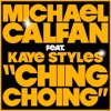 Ching Choing (feat. Kaye Styles) - Single ジャケット写真