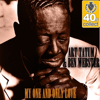 My One and Only Love (Remastered) - Single - Art Tatum