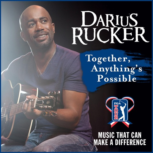 Darius Rucker - Together, Anything's Possible - Single
