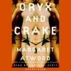 Oryx and Crake (Unabridged) AudioBook Download
