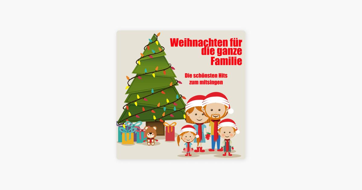 Weihnachten für die ganze Familie - Die schönsten Hits zum mitsingen ...