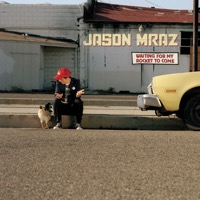 Jason Mraz: Waiting for My Rocket to Come (iTunes)