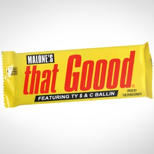 That Good (feat. Ty $ & C Ballin) - Single Mp3 Download