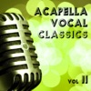 Acapella Vocal Classics Vol.2
