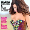 Love You Like a Love Song (Remixes) - EP, Selena Gomez & The Scene