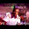 Make A Movie (feat. Chris Brown) [Remix] - Single, Kigity K