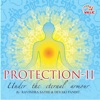 Protection II Under the Eternal Armour feat Devaki Pandit Vidhya Shahili