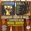 Los Panchos Cantan en Inglés… y Traducen la Mejor Música Country Con los Jordanairés de Elvís (feat. Los Jordanaires), Los Panchos