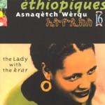 Éthiopiques, Vol. 16: Asnaqètch Wèrqu