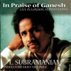In Praise Of Ganesh feat Anindo Chatterjee Live in London