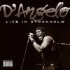 Live In Stockholm, D'Angelo