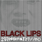 Black Lips - Big Black Baby Jesus Of Today