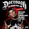 Ice Cream Paint Job (Remix) [feat. Soulja Boy, Jermaine Dupri, Jim Jones, Slim Thug, E-40, Rich Boy] - Single, Dorrough