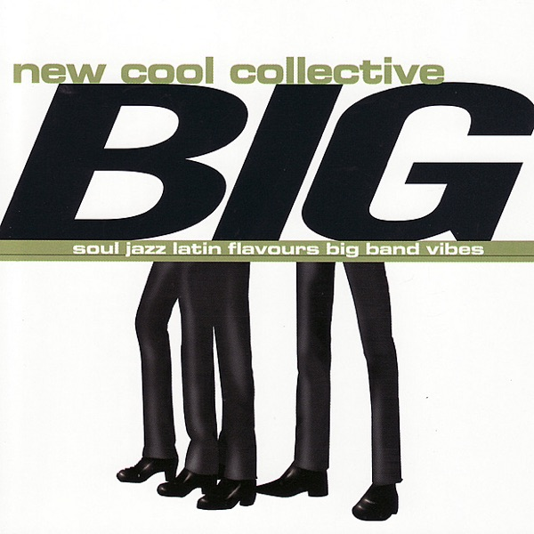 New Cool Collective, Georgie Fame - Miss Bitch
