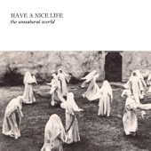 Have a Nice Life - Cropsey