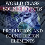World Class Sound Effects 10 - Production and Sound Design Elements