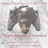 Nightscapes and Dreammares (Motion Picture Soundtrack)