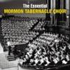 The Essential Mormon Tabernacle Choir, Mormon Tabernacle Choir