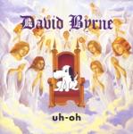 David Byrne - Now I'm Your Mom