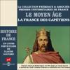 Claude Gauvard - Le Moyen Age : La France des Capétiens (Histoire de France 2) illustration