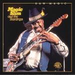 Magic Slim & The Teardrops - Ain't Doing Too Bad