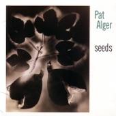 Pat Alger - Seeds