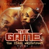 The Black Wallstreet, Vol. 4, The Game & DJ Infamous Haze