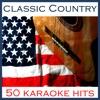 Classic Country 50 Karaoke Hits