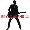 11, Bryan Adams