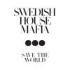 Swedish House Mafia - Save the World (Radio Mix) bild