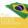 Pure... Brazil - Various Artists