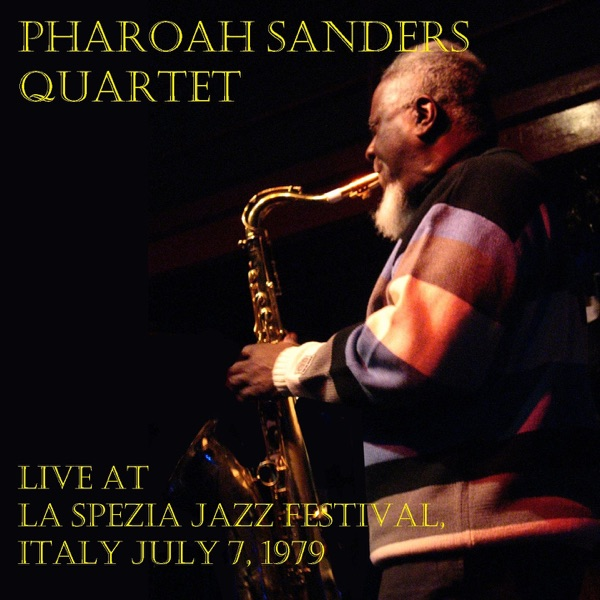Pharoah Sanders - You've Got To Have Freedom