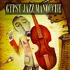 Gypsy Jazz Manouche (100 Original Tracks - Remastered), Various Artists