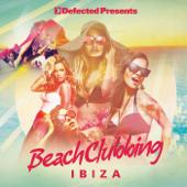 Defected Presents Beach Clubbing Ibiza