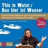 David Foster Wallace - This Is Water / Das hier ist Wasser  artwork