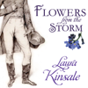 Flowers from the Storm (Unabridged) - Laura Kinsale